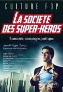 la societe des super heros